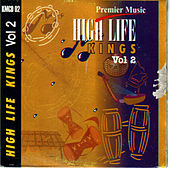 Play & Download High Life King's Vol 2 by Various Artists | Napster