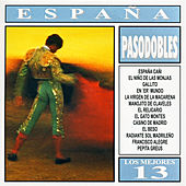 Play & Download Los Mejores 13 - España - Pasodobles by Various Artists | Napster