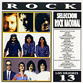 Play & Download Los Mejores 13 - Rock Nacional Argentino by Various Artists | Napster