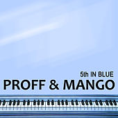 Play & Download 5th In Blue by Proff | Napster