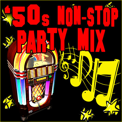 Play & Download 50s Non-Stop Party Hits by Retro Rock Party Singers | Napster