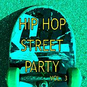Hip Hop Street Party vol.3 by Various Artists