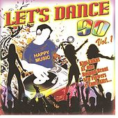 Let's Dance 90, vol. 1 by Various Artists