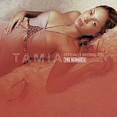 Play & Download Officially Missing You - The Remixes by Tamia | Napster