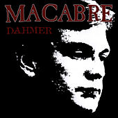 Play & Download Dahmer by Macabre | Napster
