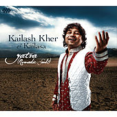 Play & Download Yatra (Nomadic Souls) by Kailash Kher | Napster