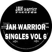 Jah Warrior Singles 6 by Various Artists