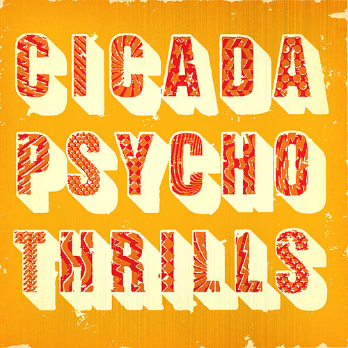 Play & Download Psycho Thrills by Cicada | Napster