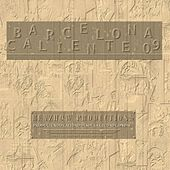 Barcelona Caliente 2009  -  Compilations by Various Artists