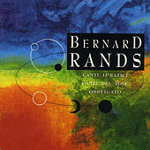 Play & Download Bernard Rands by Various Artists | Napster