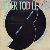 Play & Download Peter Tod Lewis by Various Artists | Napster