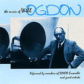 The Music of Will Ogdon by Various Artists