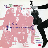 Play & Download New Millenium Ensemble: H.C.E. (Here Comes Everybody) by New Millennium Ensemble | Napster