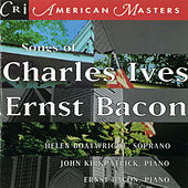 Play & Download Songs of Charles Ives and Ernst Bacon by Helen Boatwright | Napster
