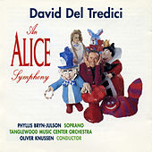 Play & Download David Del Tredici: An Alice Symphony by Phyllis Bryn-Julson | Napster