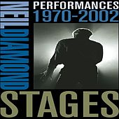 Play & Download Stages: Performances 1970-2002 by Neil Diamond | Napster