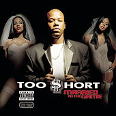 Play & Download Married To The Game by Too Short | Napster
