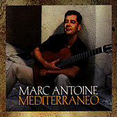 Play & Download Mediterraneo by Marc Antoine | Napster