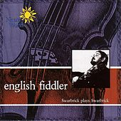 Play & Download English Fiddler: Swarbrick Plays Swarbrick by Dave Swarbrick | Napster
