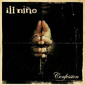 Confession by Ill Nino