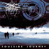 Soulside Journey by Darkthrone