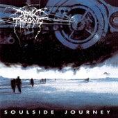 Play & Download Soulside Journey by Darkthrone | Napster