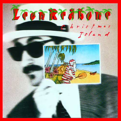 Play & Download Christmas Island by Leon Redbone | Napster