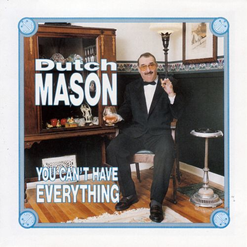 Play & Download You Can't Have Everything by Dutch Mason | Napster
