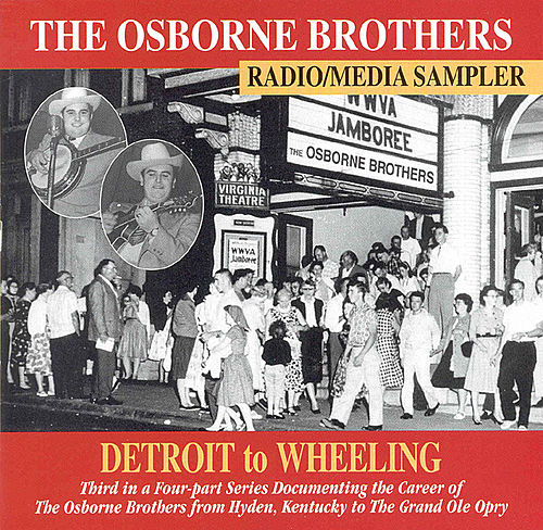 Play & Download Detroit to Wheeling by The Osborne Brothers | Napster