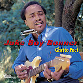 Play & Download Ghetto Poet by Juke Boy Bonner | Napster