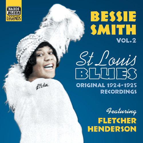 Play & Download St. Louis Blues by Bessie Smith | Napster