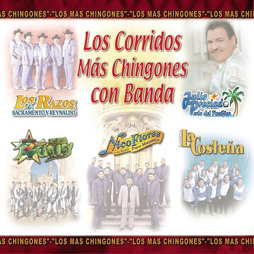 Play & Download Los Corridos Mas Chingones Con Banda by Various Artists | Napster
