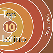 Top Ten Latino, Vol. 1: 1950-1955 by Various Artists