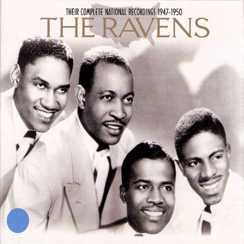 Their Complete National Recordings 1947-1950 by The Ravens