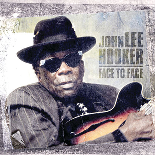 The Final Recordings, Vol. 1: Face to Face by John Lee Hooker