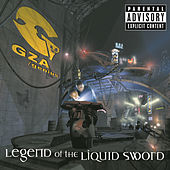 Play & Download Legend Of The Liquid Sword by GZA | Napster