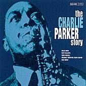 Play & Download The Charlie Parker Story by Charlie Parker | Napster