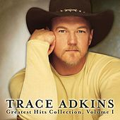 Greatest Hits Collection, Vol. 1 by Trace Adkins