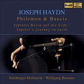 Play & Download HAYDN, F.J.: Philemon und Baucis [Opera] (Brunner) by Wolfgang Brunner | Napster