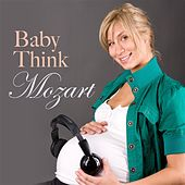 BabyThink Mozart by Various Artists