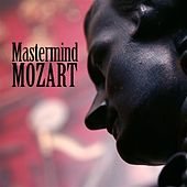 Mastermind Mozart by Various Artists