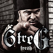 Play & Download Fresh by 6 Tre' G | Napster