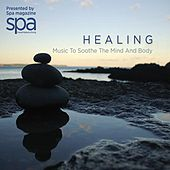 Play & Download Healing: Music to Soothe the Mind and Body by Various Artists | Napster