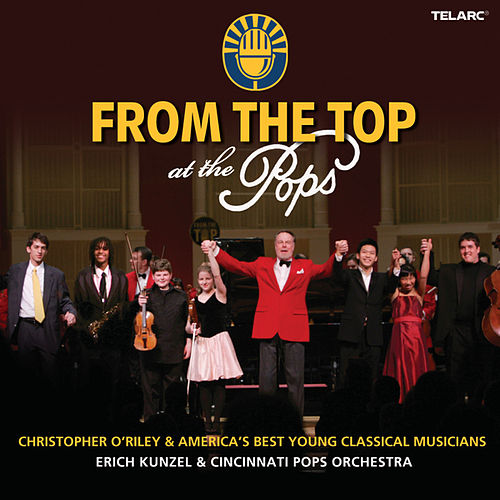 Play & Download From The Top at the Pops by The Cincinnati Pops Orchestra | Napster