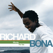 Munia (The Tale) by Richard Bona