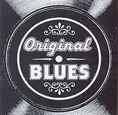 Play & Download Original Blues by Various Artists | Napster