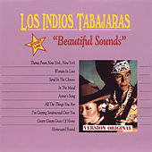Play & Download Beautiful Sounds by Los Indios Tabajaras | Napster