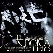 Play & Download Dvorak/Shostakovich/Rachmaninov by Eroica Trio | Napster