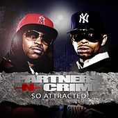 Play & Download So Attracted (Edited) by Partners-N-Crime | Napster