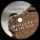 Play & Download Another Brick In The Wall by Crooked X | Napster